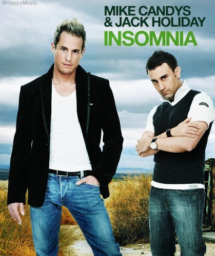 Mike Candys ft Jack Holiday : La chanson insomnia