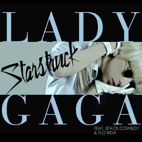 Lady Gaga ft Flo Rida : La chanson Starstruck