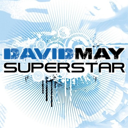 David May : La chanson Superstar